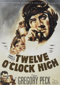 Twelve O'Clock High, starring Gregory Peck, Dean Jager