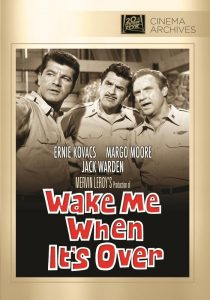 Wake Me When It's Over (1960) starring Dick Shawn, Ernie Kovacs, Jack Warden, Margo Moore, directed by Mervyn LeRoy