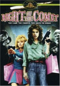 Night of the Comet, starring Catherine Mary Stewart, Kelli Maroney