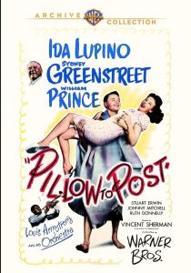 Pillow to Post (1945), starring Ida Lupino, Sydney Greenstreet, William Prince, Willie Best