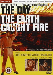 The Day the Earth Caught Fire, starring Edward Judd, Leo McKern, Janet Munro, by Val Guest