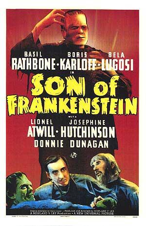 Son of Frankenstein (1939), starring Basil Rathbone, Boris Karloff, Bela Lugosi, Lionel Atwill