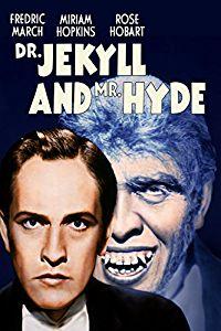 Dr. Jekyll and Mr. Hyde (1931) starring Fredric March, Miriam Hopkins, Rose Hobart, Holmes Herbert, Halliwell Hobbes, Edgar Norton