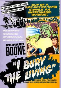 I Bury the Living (1958) starring Richard Boone, Theodore Bikel, Peggy Maurer