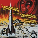 Journey to the Seventh Planet (1962) starring John Agar, Greta Thyssen