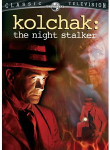 Kolchak: The Night Stalker, starring Darrin McGavin