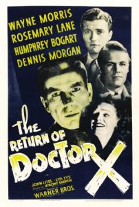 The Return of Doctor X - Humphrey Bogart