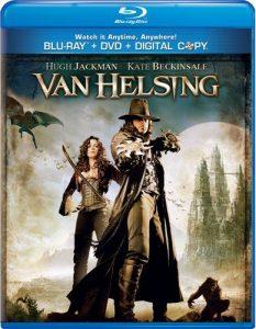 Van Helsing (2004) starring Hugh Jackman, Kate Beckinsale, Richard Roxburgh