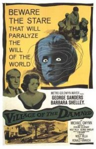 Village of the Damned - 1960 movie poster - George Sanders, Barbara Hershey - beware the stare that will paralyze the will of the world