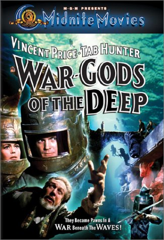 War-Gods of the Deep (1965) starring Tab Hunter, David Tomlinson, Vincent Price, Susan Hart, John Le Mesurier
