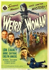 Weird Woman (1944) starring Lon Chaney Jr., Anne Gwynn, Evelyn Ankers