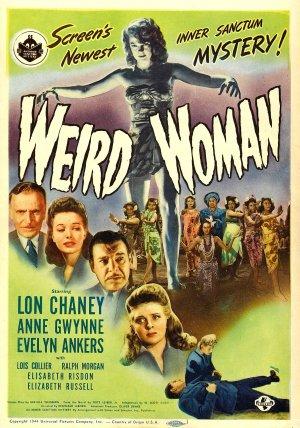 Weird Woman (1944) starring Lon Chaney Jr., Anne Gwynn, Evelyn Ankers