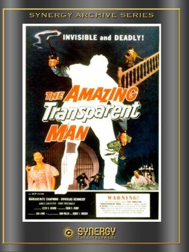The Amazing Transparent Man (1960) starring Douglas Kennedy, James Griffith, Marguerite Chapman, Ivan Triesault