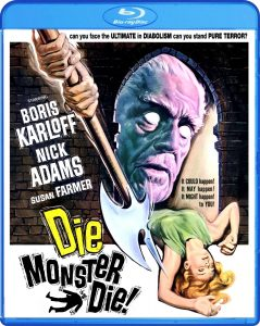 Die, Monster, Die (1965) starring Nick Adams, Suzan Farmer, Boris Karloff, Freda Jackson