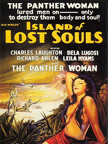 Island of Lost Souls, starring Charles Laughton, Bela Lugosi, Richard Arlen