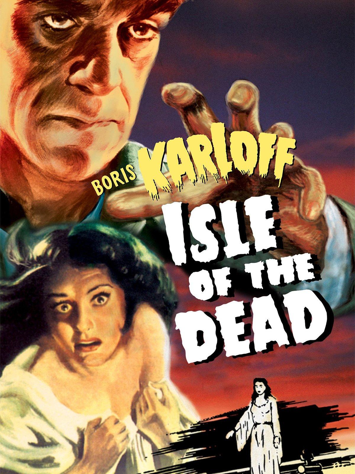 Isle of the Dead (1949) starring Boris Karloff, Ellen Drew