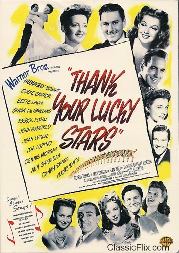 "Thank Your Lucky Stars (1943) starring C.Z. ""Cuddles"" Sakall, Edward Everett Horton, Eddie Cantor, Dennis Morgan, Joan Leslie"