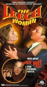 The Leech Woman - men were her prey