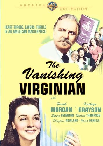 The Vanishing Virginian, starring Frank Morgan, Kathryn Grayson