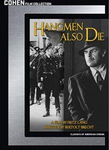 Hangmen Also Die, by Fritz Lang, starringBrian Donlevy,Walter Brennan,Gene Lockhart, Anna Lee
