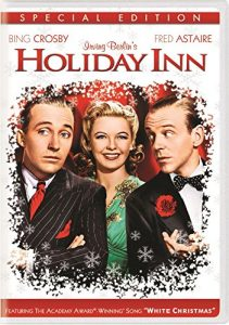 Holiday Inn (1942), starring Bing Crosby, Fred Astaire, Marjorie Reynolds, Virginia Dale