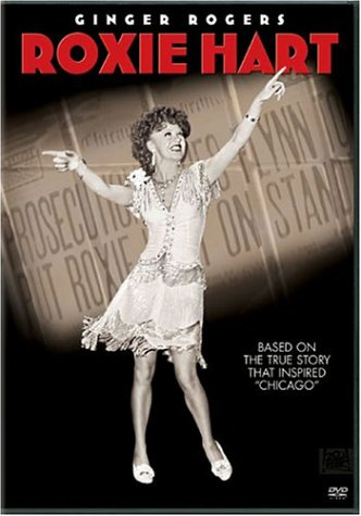 Roxie Hart - Ginger Rogers - based on the true story that inspired 'Chicago'