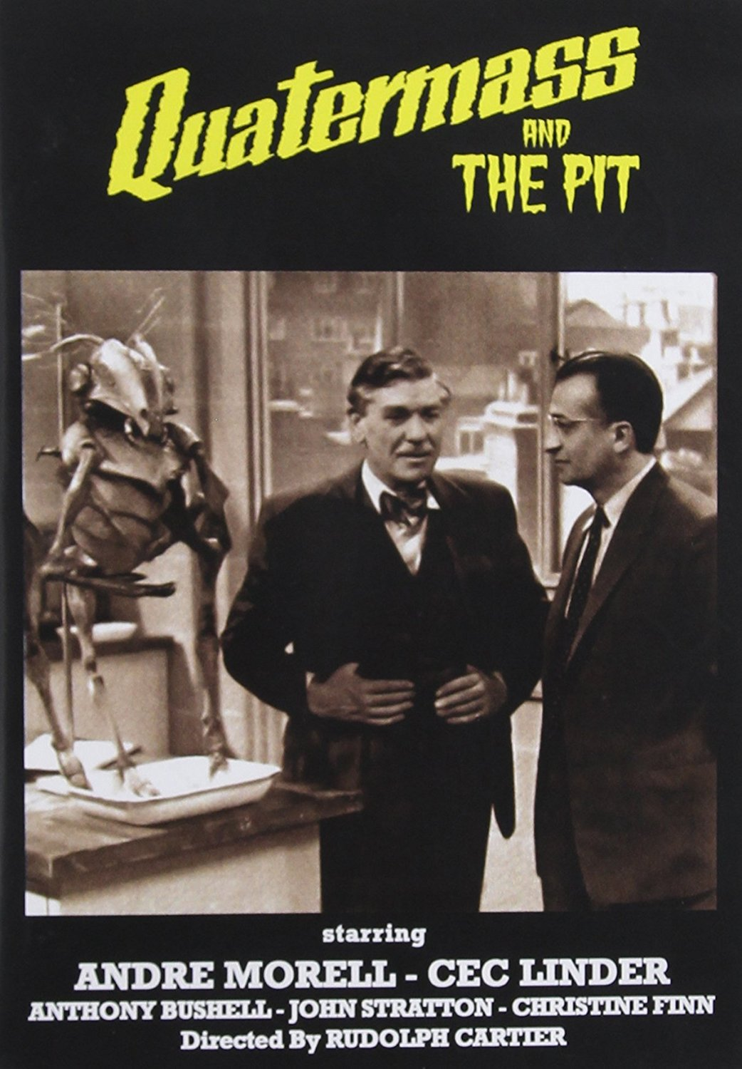 Five Million Years to Earth (1967), aka. Quatermass and the Pit, starringJames Donald, Andrew Keir, Barbara Shelley