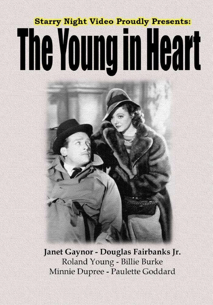The Young in Heart (1941) starring Janet Gaynor, Douglas Fairbanks Jr., Roland Young, Billie Burke, Paulette Goddard