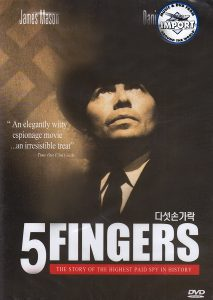 5 Fingers (1952) starring James Mason,Danielle Darrieux,Michael Rennie
