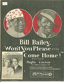 Bill Bailey, Won't You Please Come Home lyrics - Written by Hughie Cannon in 1902