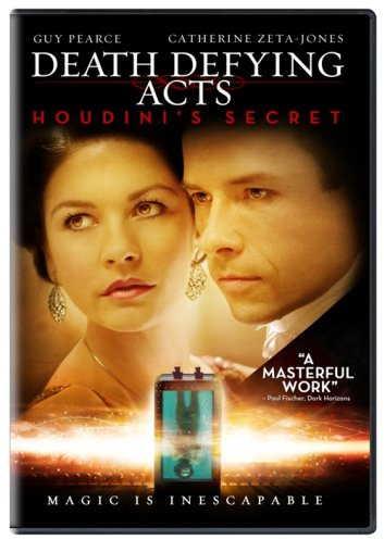 "Death Defying Acts - Houdini's Secret - Guy Pierce - Catherine Zeta Jones - magic is inescapable - ""A Masterful Work"""