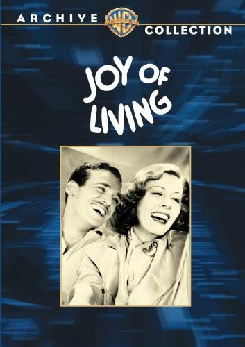 Joy of Living (19  ) starring Irene Dunne, Douglas Fairbanks Jr., Alice Brady, Guy Kibbee, Lucille Ball Warren Hymer