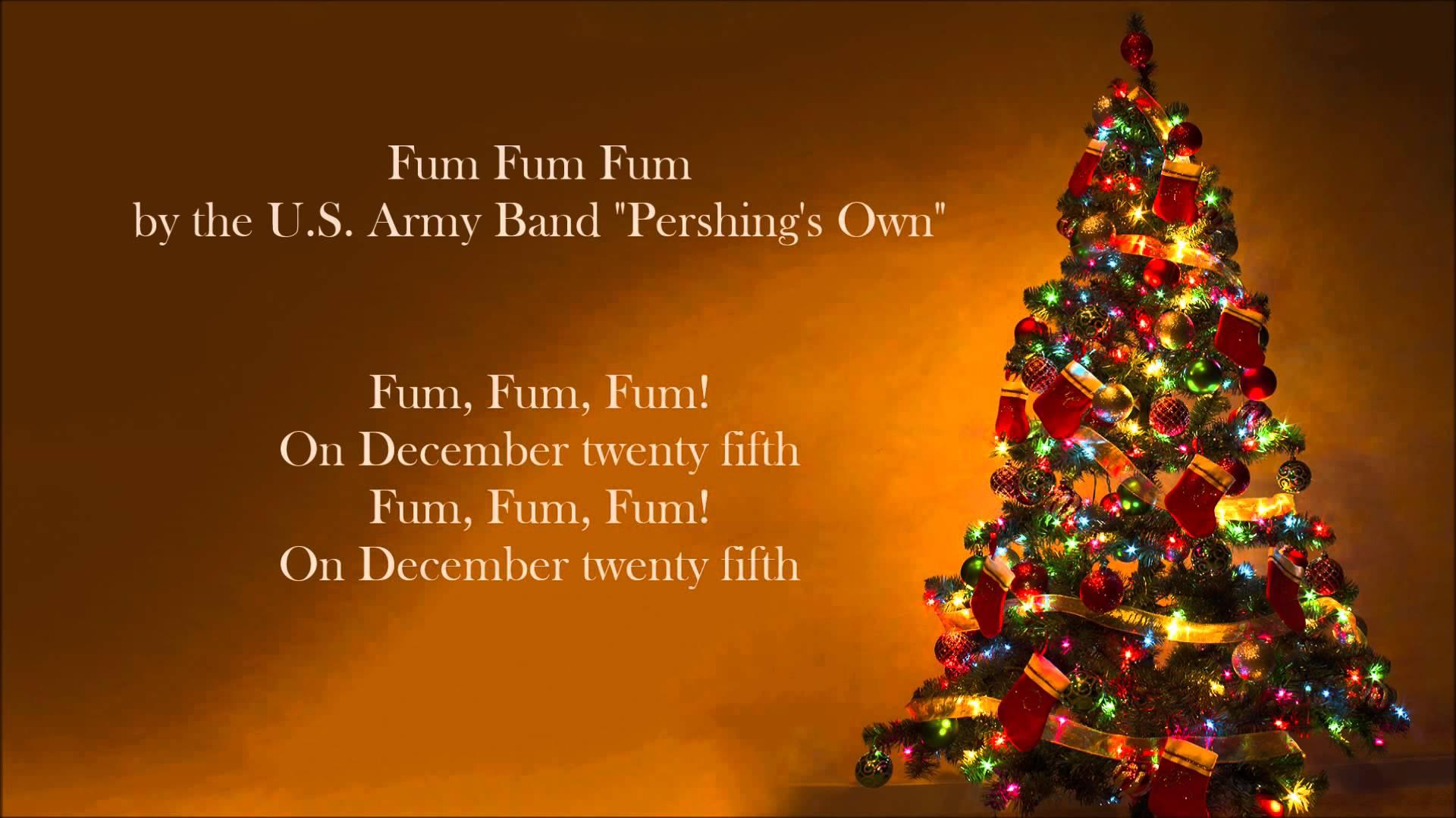 Song lyrics to a Spanish Christmas carol, Fum, Fum, Fum