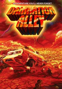 Damnation Alley (1977) starringGeorge Peppard,Jan-Michael Vincent