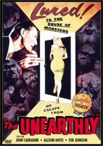 The Unearthly (1957), starring John Carradine, Allison Hayes, Tor Johnson