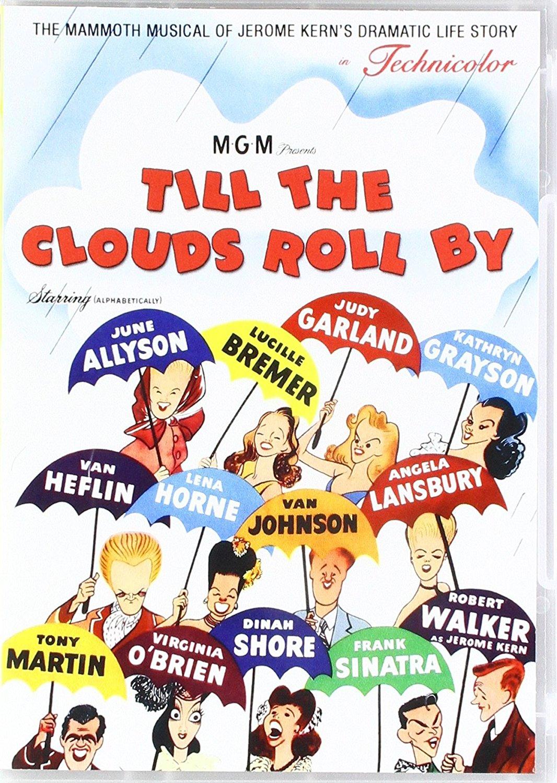 Till the Clouds Roll By starringRobert Walker,Van Heflin,Paul Langton