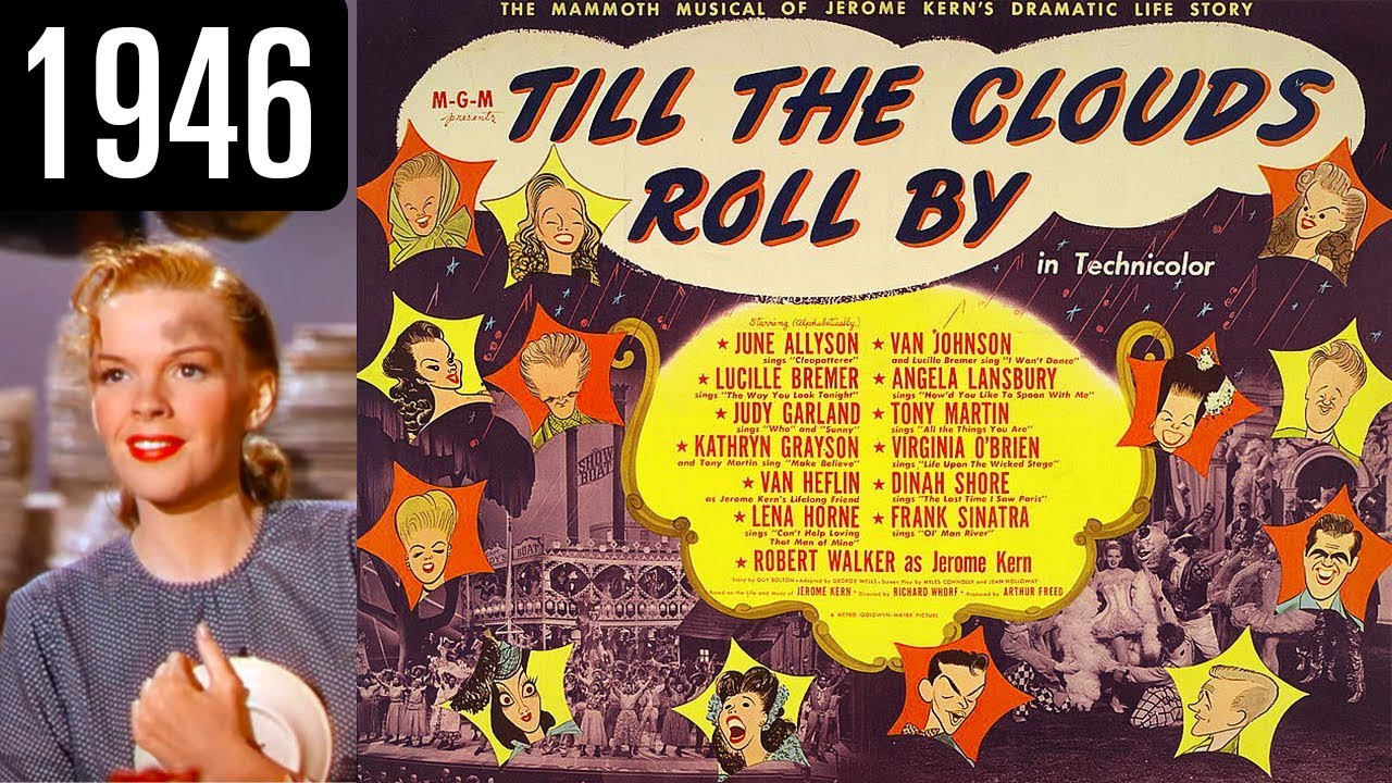 Till the Clouds Roll By song lyrics by Jerome Kern
