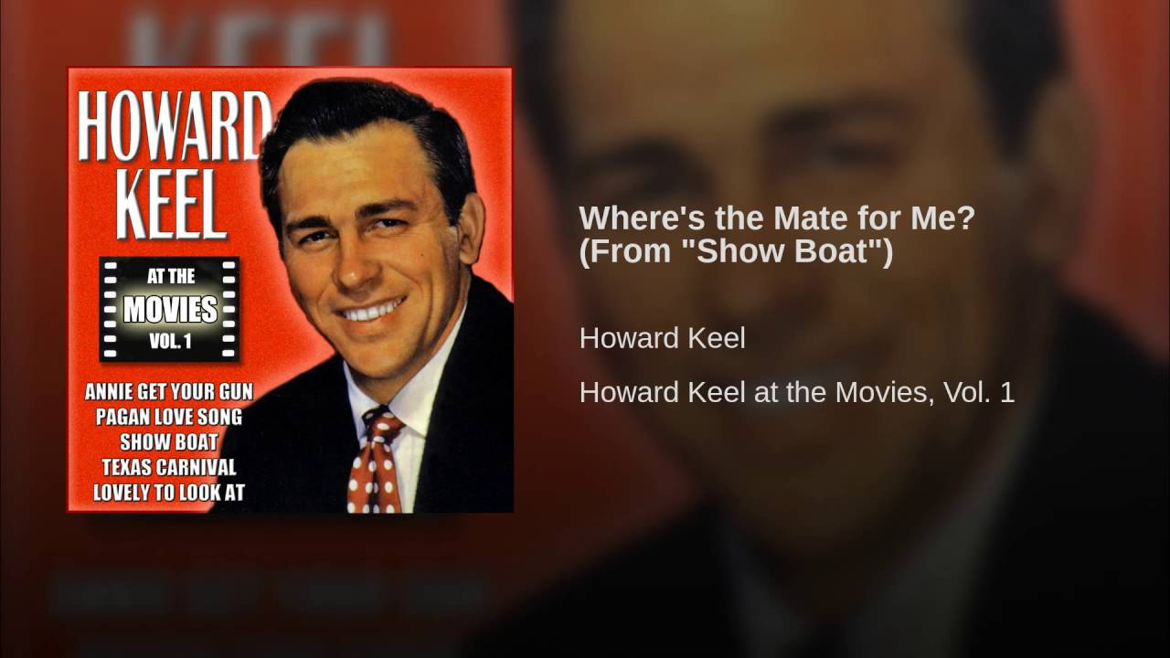 Where's the Mate for Me? song lyrics - by Jerome Kern and Oscar Hammerstein, performed inShow Boat,'Till the Clouds Roll By