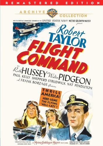Flight Command, starring Robert Taylor, Ruth Hussey, Walter Pidgeon