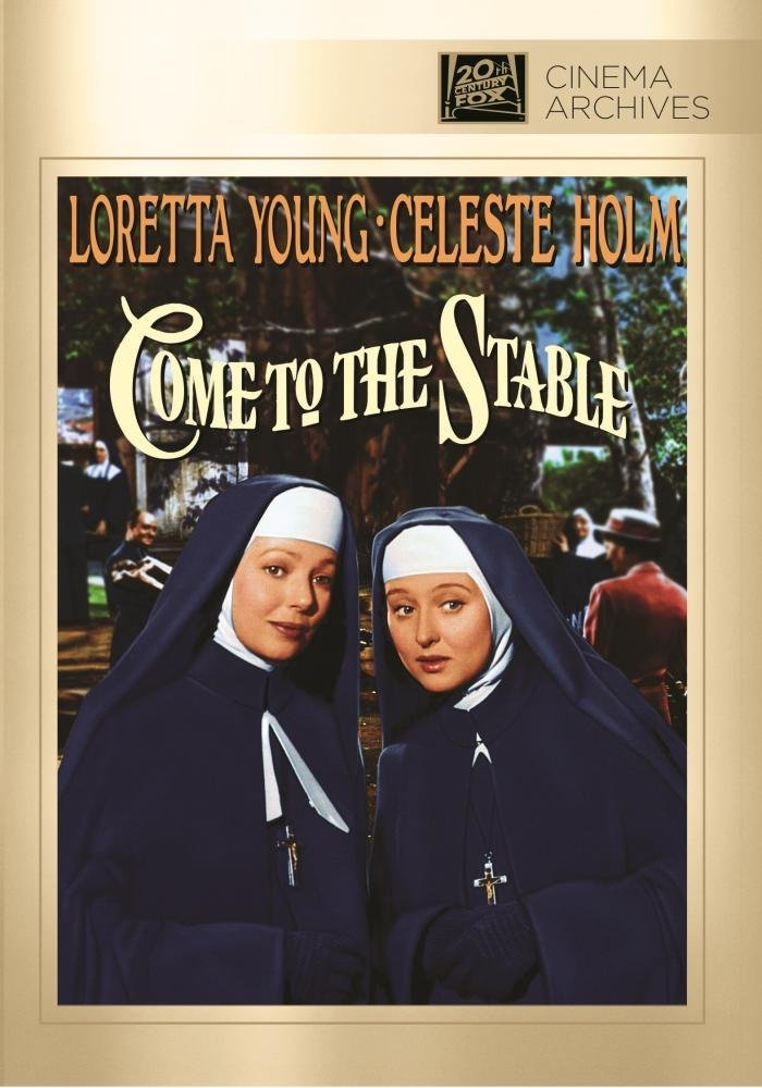 Come to the Stable (1949), starringLoretta Young, Celeste Holm, Hugh Marlowe, Elsa Lanchester, Thomas Gomez