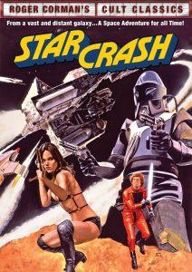 Starcrash, starring Caroline Munro, David Hasselhoff