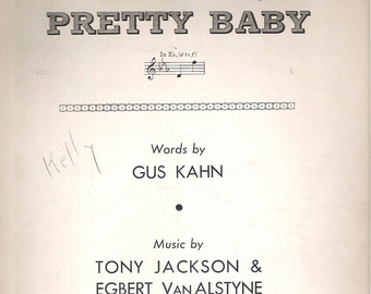 Pretty Baby lyrics - written by Gus Kahn, performed by Danny Thomas in the biopic I'll See You In My Dreams