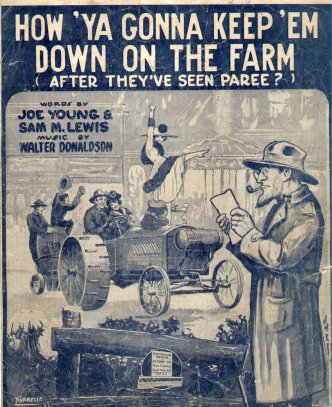 How 'Ya Gonna Keep 'em Down on the Farm (After They've Seen Paree?) lyrics, music by Walter Donaldson, lyrics by Sam Lewis and Joe Young, sung byJudy Garland inFor Me and My Gal