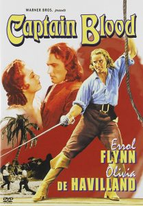 Captain Blood, starring Errol Flynn, Olivia de Havilland, Lionel Atwill, Basil Rathbone, directed by Michael Curtiz