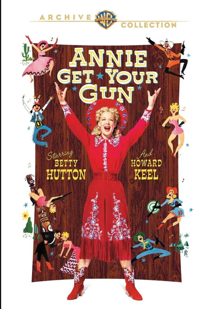 Annie Get Your Gun, starring Betty Hutton, Howard Keel