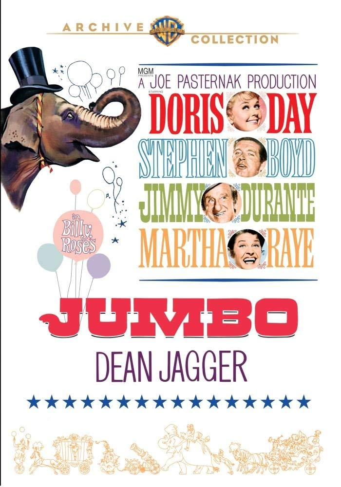 Billy Rose's Jumbo (1962), starring Doris Day, Stephen Boyd, Jimmy Durante, Martha Raye