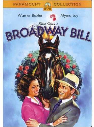 Broadway Bill (1934) - Frank Capra, Myrna Loy, Walter Baxter