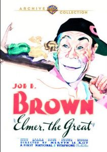Elmer the Great starring Joe E. Brown, Patricia Ellis