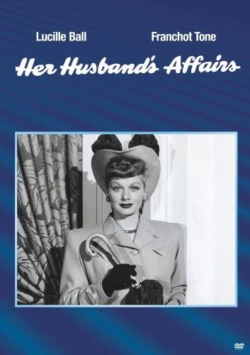 Her Husband's Affairs, starring Lucille Ball and Franchot Tone