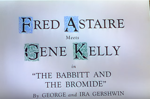 The Babbitt And The Bromide song lyrics - byGeorge Gershwin / Ira Gershwin, performed inZiegfeld Follies by Gene Kelly & Fred Astaire
